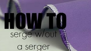 Tips & Tricks: Serge w/out a Serger + Large Spools on a Regular Machine Thumbnail
