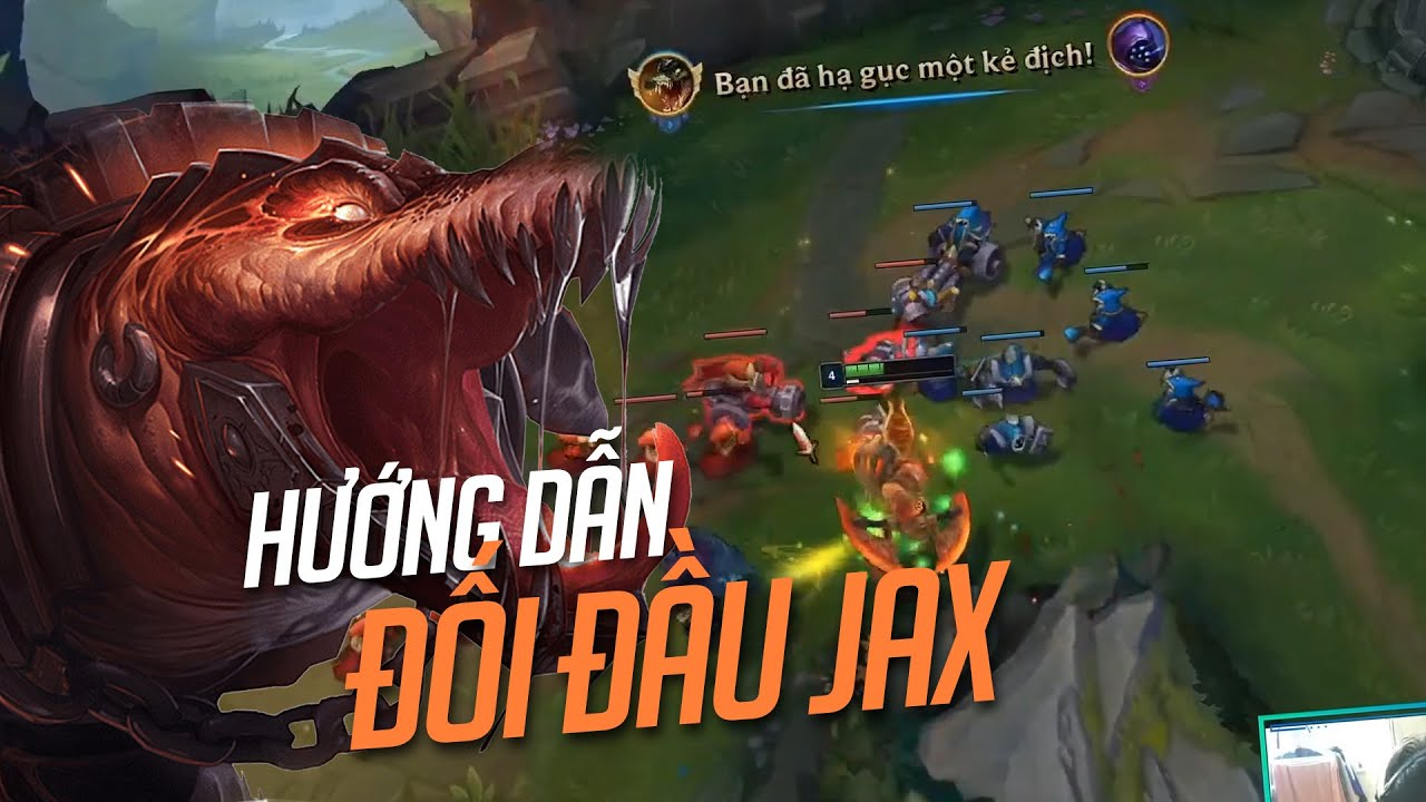 RENEKTON VS JAX HƯỚNG DẪN ĐỐI ĐẦU JAX CÙNG GAME ĐẤU CĂNG THẲNG