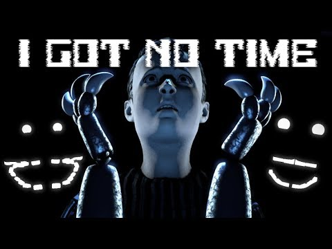 [SFM FNAF] I Got No Time - FNaF 4 Song by TheLivingTombstone