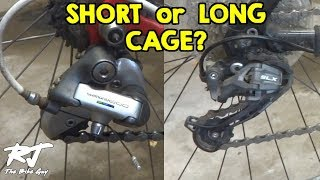 Long Cage vs Short Cage Derailleurs - Which Do You Need