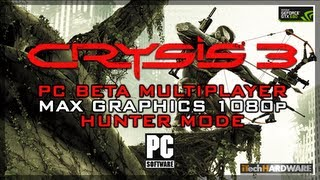 Crysis 3 Open Beta - PC GamePlay - Hunter Mode - MAX Graphics 1080p - iTH HD