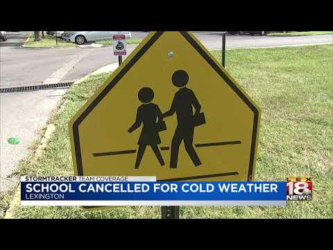 School Cancelled For Cold Weather