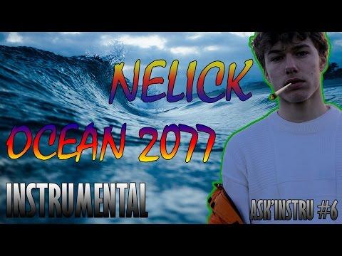 (Instrumental) || Nelick - Ocean 2077 || ASK'INSTRU #6 by Vandalist Prod