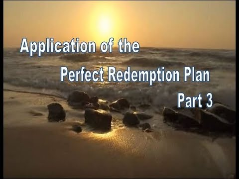 17 Application of the Perfect Redemption Plan part 3 pages 140 - 147