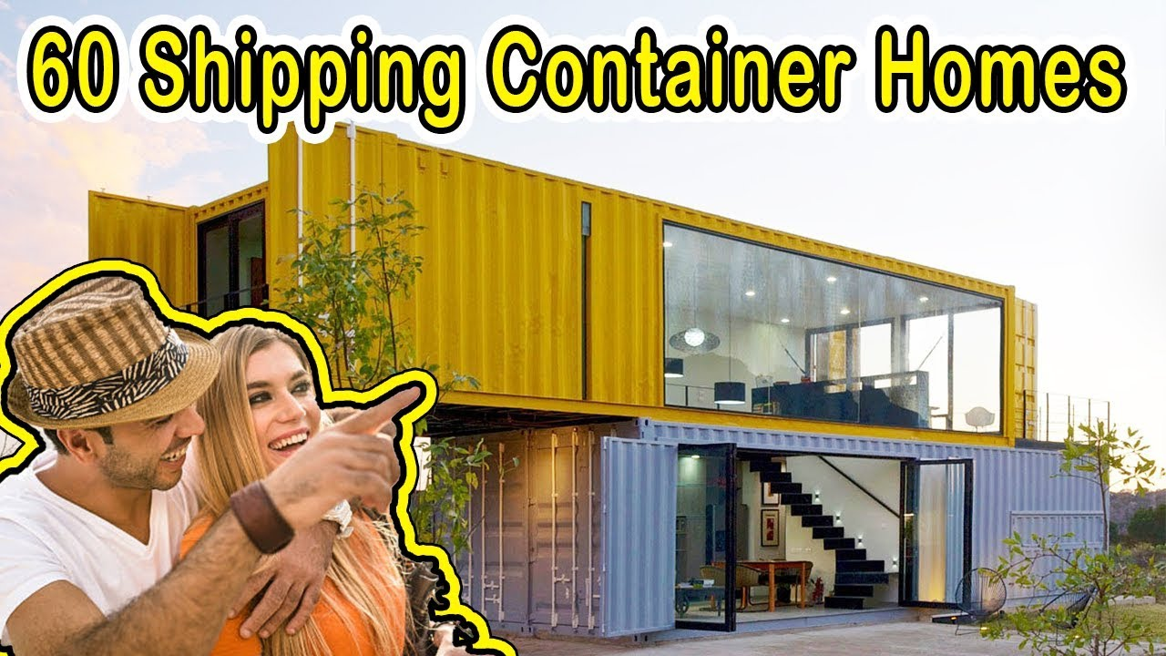 60 Cool Shipping Container Homes Different Styles Of Homes Youtube