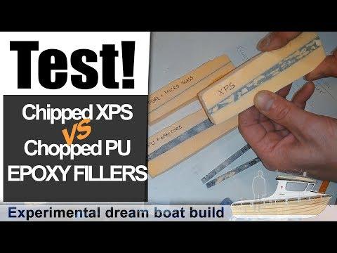 High volume Epoxy fillers: Chipped XPS vs Chopped PU foam - Dream boat Build