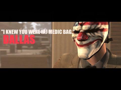 [SFM] PAYDAY 2 - DALLAS: I Knew You Were (A) Medic Bag