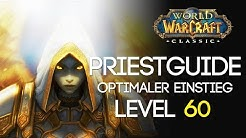 WoW Classic Priest Guide Der Level 60 Priester! (Skills, Stats, Skillung, Rotation etc.)