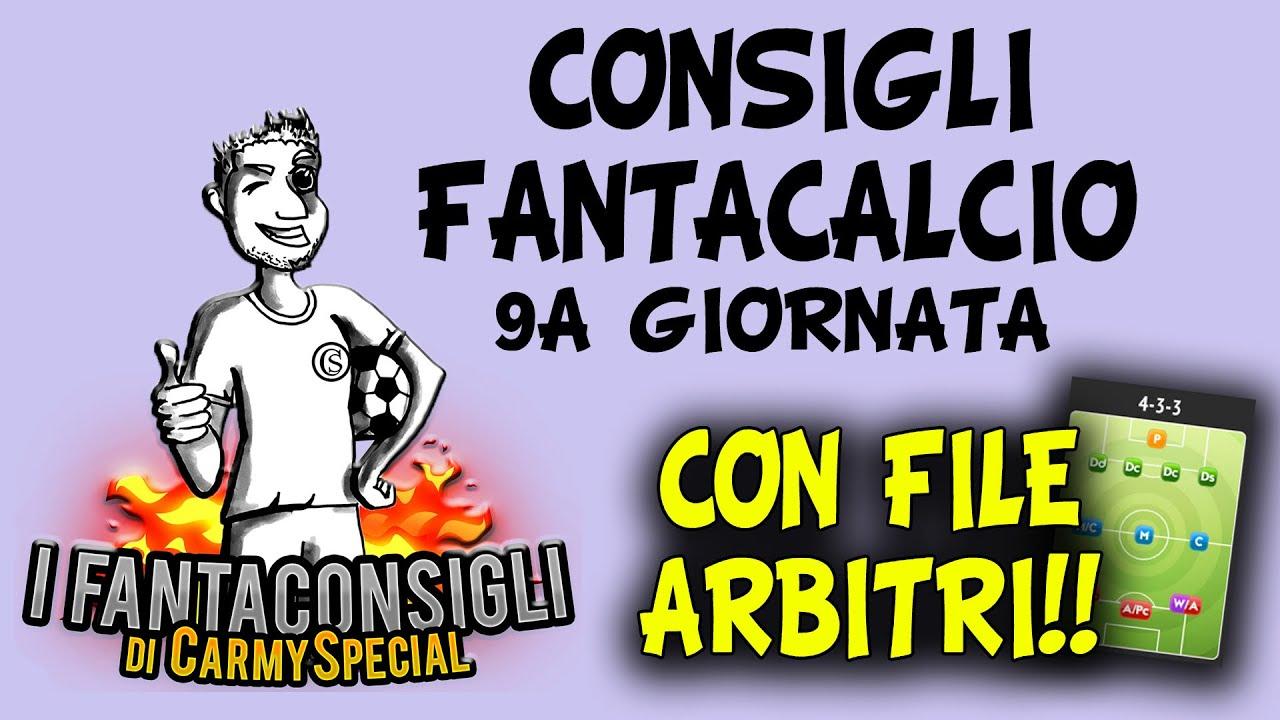 CONSIGLI FANTACALCIO 9^ GIORNATA SERIE A - Con FILE EXCEL ARBITRI!