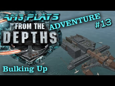 From the Depths / Adventure mode part 13 ~ Bulking Up