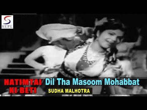 Dil Tha Masoom Mohabbat Ne | Sudha Malhotra @ HAATIMTAI  KI BETI | Chitra, Mahipal, Daljeet