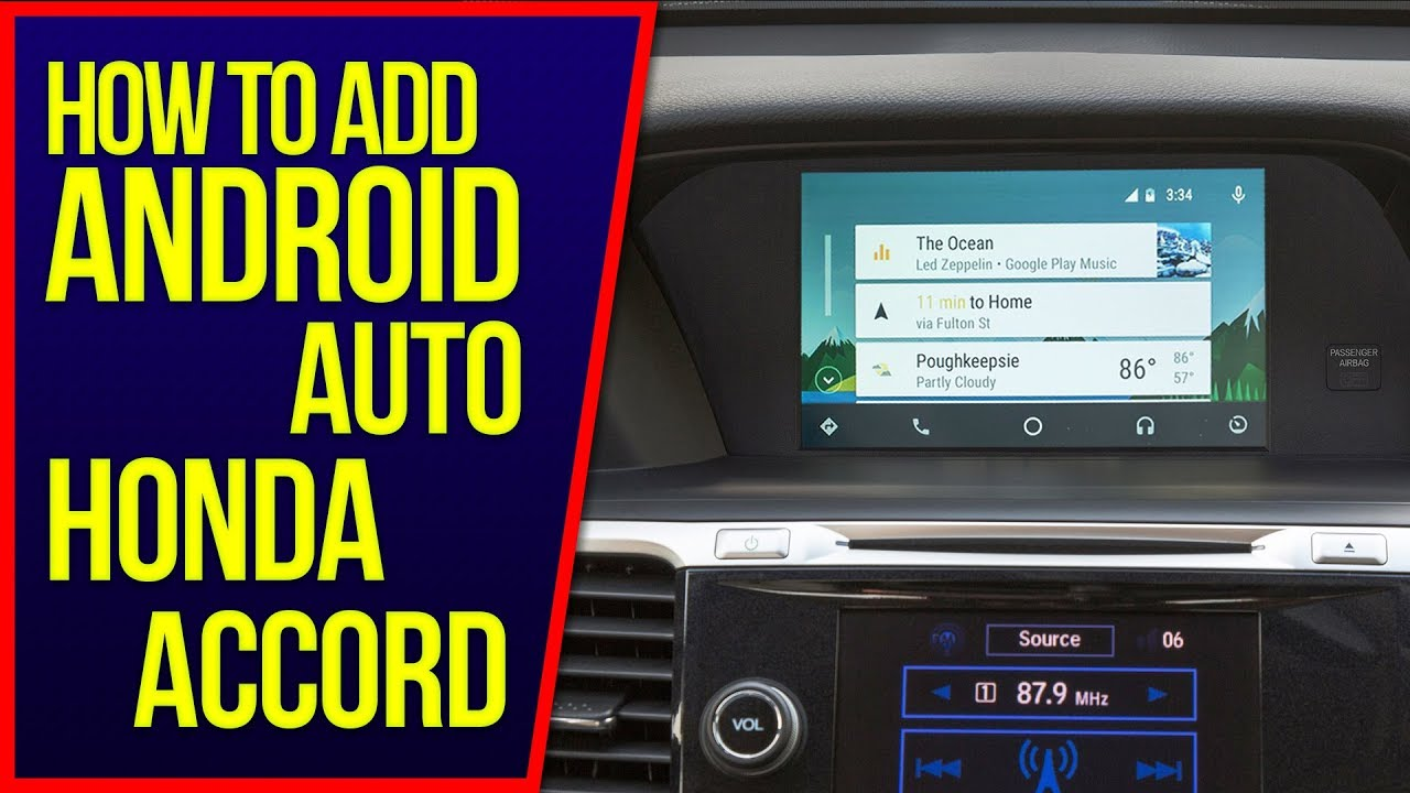 Accord Android Auto - How to add Android Auto Apple CarPlay to Honda Accord  HDMI Input DVD