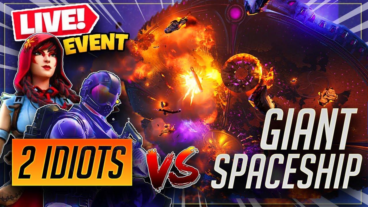 2 IDIOTS VS. 1 GIANT SPACESHIP... (FORTNITE SEASON 8 EVENT)