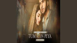 Tum Kon Piya - OST