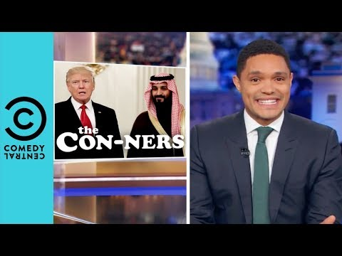 Donald Trump Sides With Saudi Arabia | The Daily Show With Trevor Noah