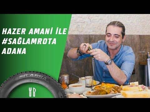 Hazer Amani İle #SağlamRota Adana