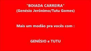 GENÉSIO \u0026 TUTU...BOIADA CARREIRA LETRA DE GENÉSIO JERÔNIMO E TUTU GOMES../25/09/2.020/PIRACICABA SP.