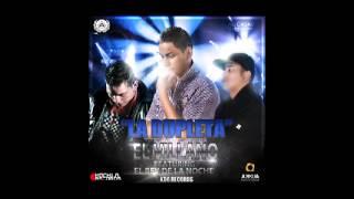 El Villano Ft El Rey de La Noche - La Dupleta [2013 Marzo CumbiaFlow.com.ar]