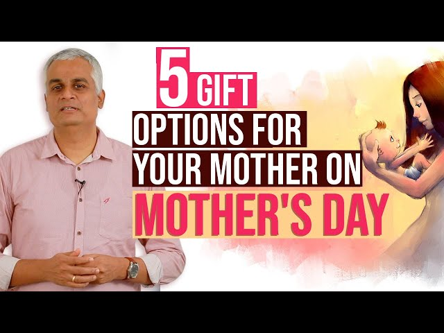 This Mother's Day Offer Your Mother the Gift of Financial Stability & Freedom in these FIVE ways