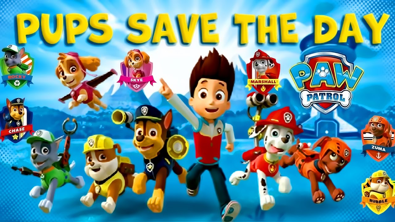 Paw Patrol Pups Save The Day