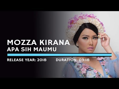 Mozza Kirana - Apa Sih Maumu (Lyric)