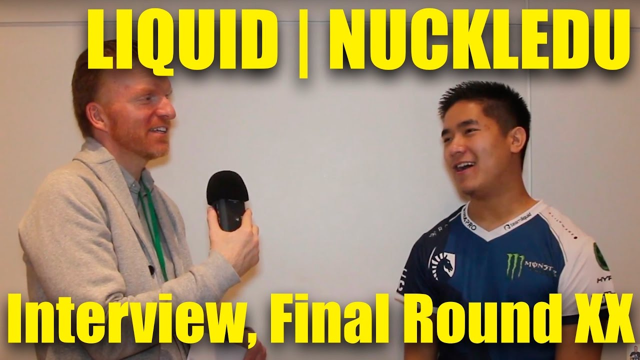 LIQUID | NUCKLEDU, SFV Interview, Final Round XX, Mar 2017 ...