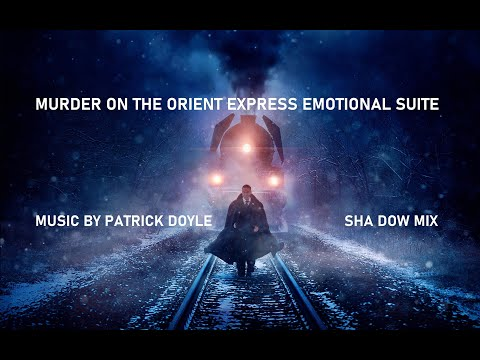 Never Forget Armstrong Justice (Murder on the Orient Express) Soundtrack Patrick Doyle (Sha Dow Mix)
