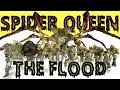 Spider Queen vs The Flood
