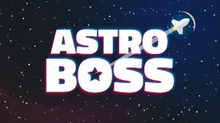 ASTRO BOSS