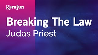 Breaking The Law - Judas Priest | Karaoke Version | KaraFun