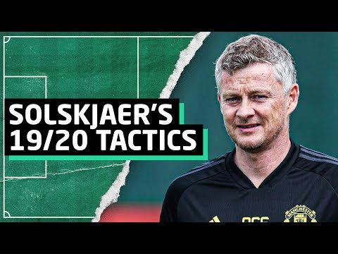 How Ole Gunnar Solskjaer Will Set Up Manchester United For The 2019/20 Premier League Season