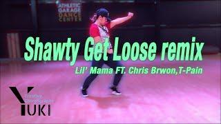 Lil' Mama FT. Chris Brown T-Pain - Shawty Get Loose [REMIX] I Dance Choreography by Yuki Shundo