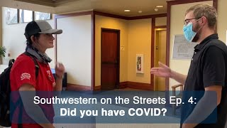 SWOSU students about their COVID-19 experiences - Southwestern on the Streets Episode 4