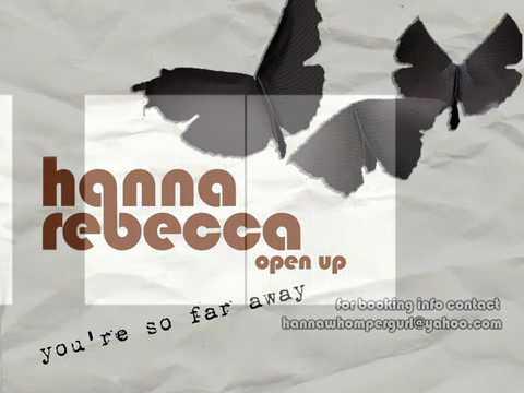 Hanna Rebecca, You're So Far Away