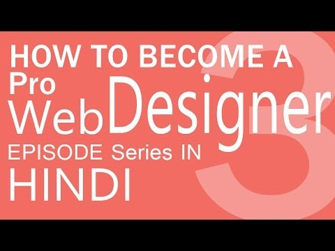 how to become a pro web designer in hindi | HindiDevTuts Tech Show Episode-03