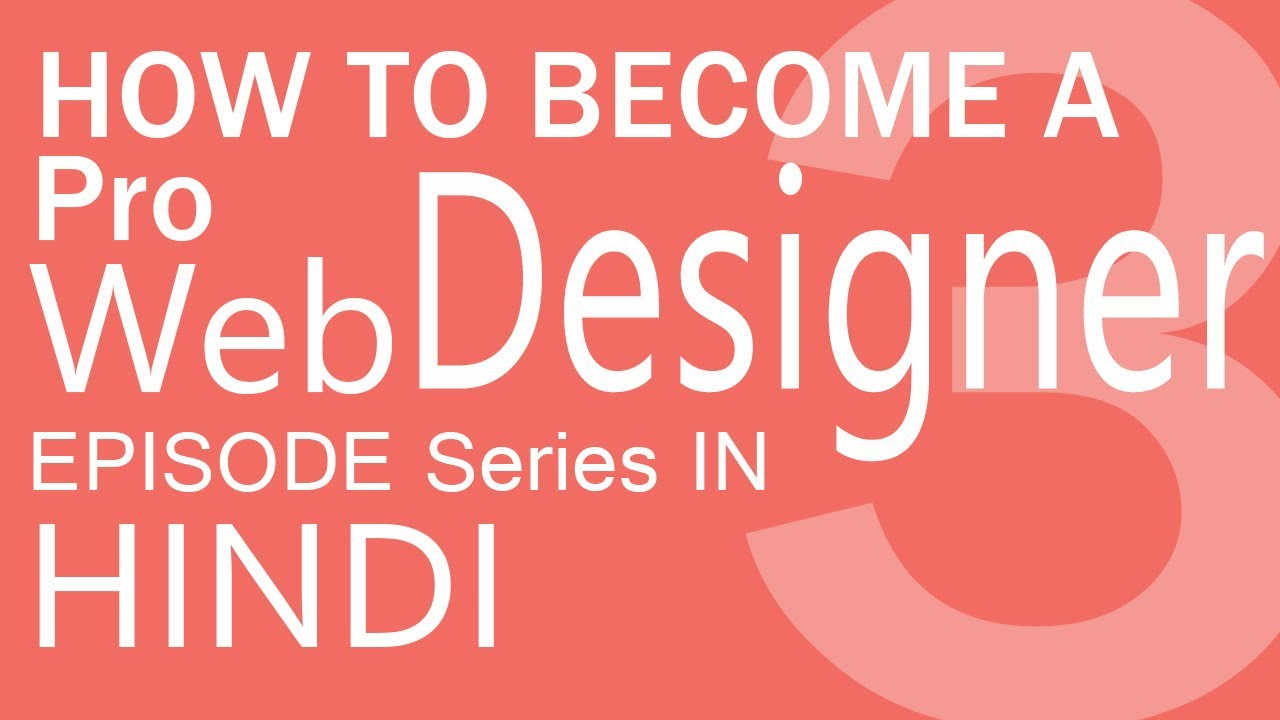 how to become a pro web designer in hindi hindidevtuts