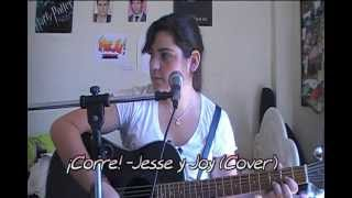 ¡Corre!-Jesse y Joy (Cover by Malee Amarilla)