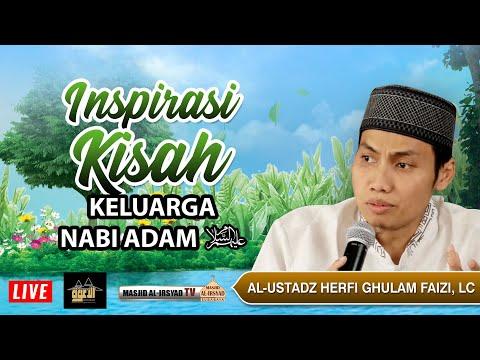 inspirasi-kisah-keluarga-adam-'alayhissalam---ust.-herfi-g.-faizi,-lc