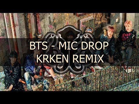 BTS - MIC DROP (KrKen Remix)