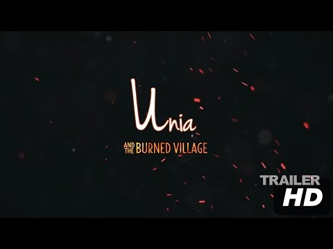 Unia: And The Burned Village (HD Trailer)