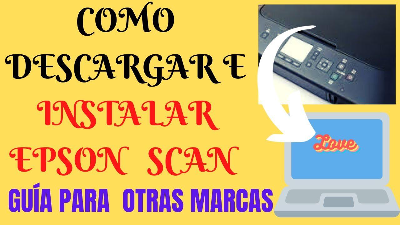 instalar escaner(2021 windows)como instalar escaner epson/descargar scanner para pc /descargar scan