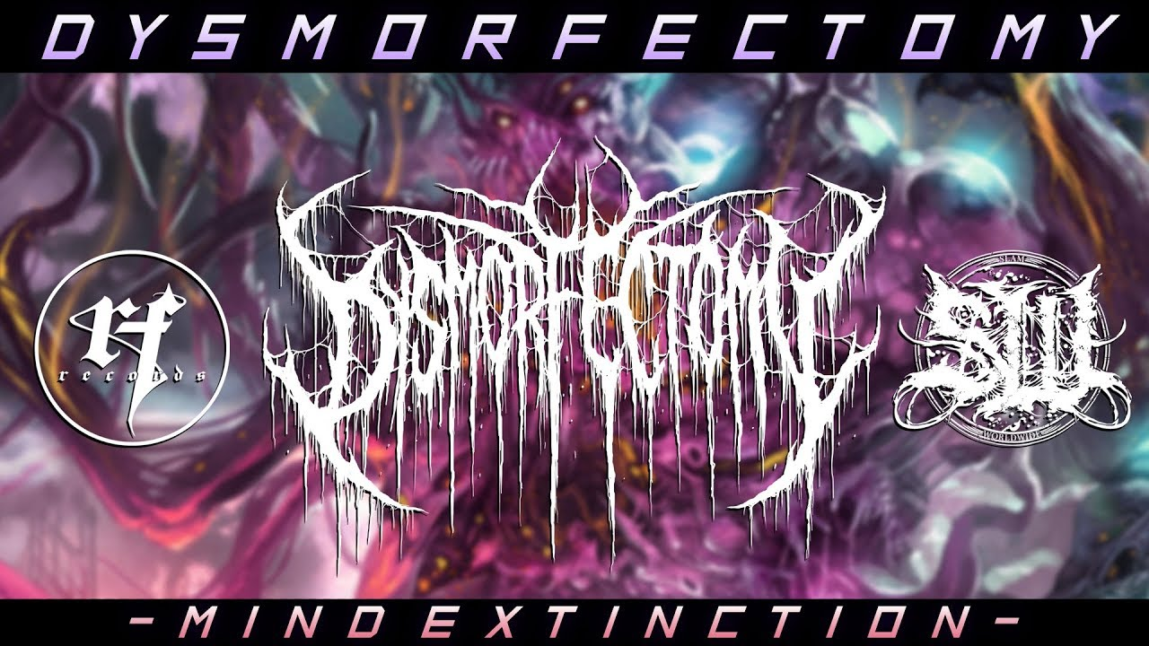 DYSMORFECTOMY MIND EXTINCTION [SINGLE] (2018) SW EXCLUSIVE