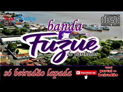 CD BANDA FUZUÊ DE PARINTINS -  SÓ BEIRADÃO LAPADA