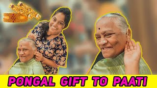 Special Gift to Paati for this Pongal !!