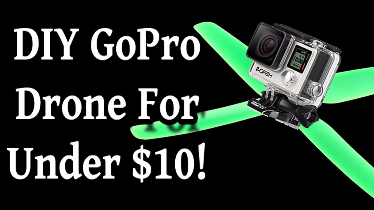 Diy gopro drone for less than 10 youtube solutioingenieria Image collections