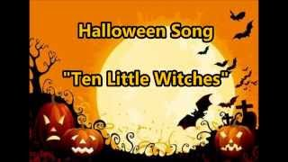 "Halloween Song ""Ten Little Witches"""