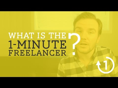 What is the 1-Minute Freelancer? - Episode 1 [OMF]