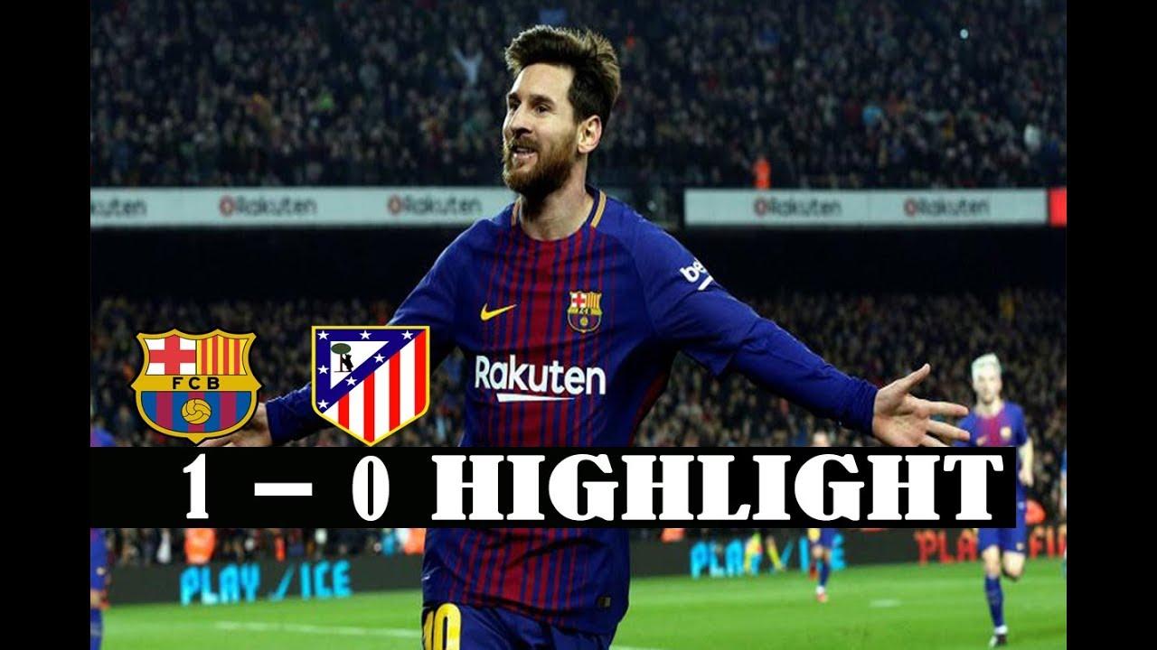 Download Barcelona vs Atletico Madrid 1-0 -All Goals & Highlights ● La liga 04/03/2018