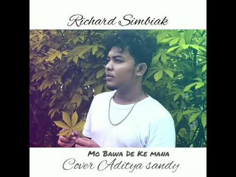 Richard Simbiak Cover Mo Bawa De Kemana. Mp3