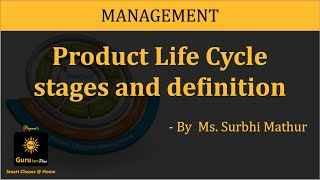 Product Life Cycle (BBA, MBA, B.Com., M.Com.) Lecture by Ms. Surbhi Mathur.